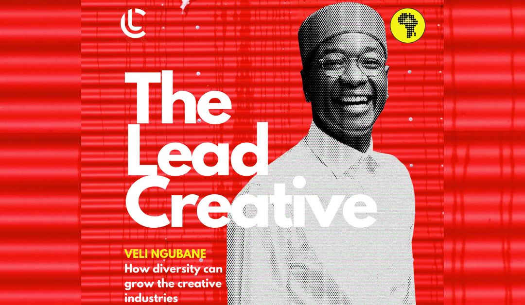 Veli Ngubane on how diversity can grow the creative industries across Africa