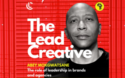 Abey Mokgwatsane on the role of leadership in brands and agencies